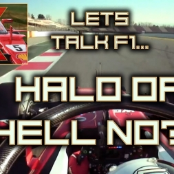 Let's Talk F1 - The HALO is confirmed for 2018 + Flip Flops!!