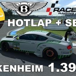 RaceRoom Racing Experience | Bentley Continental GT3 | Hotlap + Setup | Hockenheim | 1.39,859