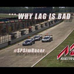 Why LAG is bad - #SPSimRacer