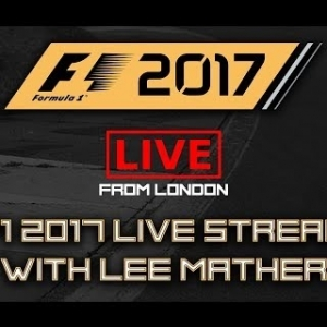 F1 2017 London Live Stream with Lee Mather