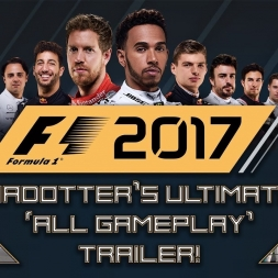 F1 2017 - MADOTTER'S ULTIMATE ALL GAMEPLAY TRAILER!!