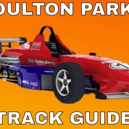 iRacing Skip Barber Track Guide Season 3 2017 - Oulton Park