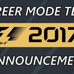 F1 2017 Career Mode Part 0: Team Announcement!