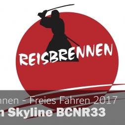 Reisbrennen 2017 Freies Fahren Nissan Skyline #BCNR33