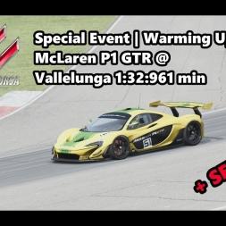 Assetto Corsa | Special Event Warming Up | McLaren P1 GTR @ Vallelunga 1:32:961 min