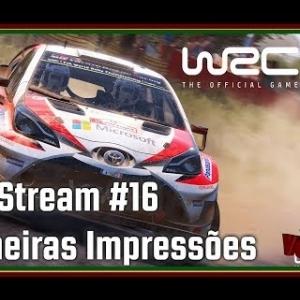 LiveStream #16 - WRC 7 - Primeiras Impressões / First Impressions (PT/ENG)