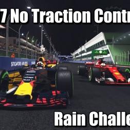 F1 2017  No Traction Control Rain Challenge -   Singapore 1440p