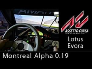 Assetto Corsa Montreal Alpha 0.19 Lotus Evora