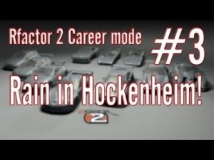 Rfactor 2 Career mode: #3 Rain in Hockenheim!