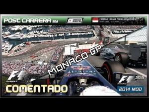 F1 2013 Gameplay (2014 Monaco GP | Post Carrera by ADRIANF1esp | Comentado)