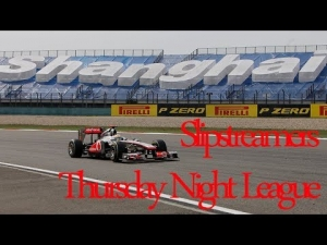 F1 2013 - Slipstreamers Thursday League Race - China 50% Part 1