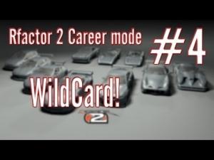 Rfactor 2 Career mode: #4 Wildcard!