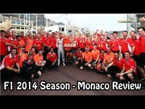 F1 2014 Season - Monaco Review
