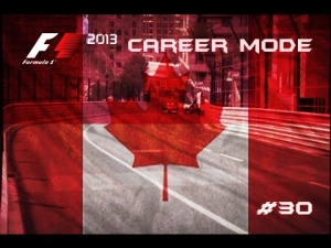 F1 2013 | Career Mode: Episode 30 - Monaco + Canada: Back To Normality! (S3)
