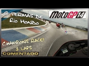 MotoGP 14 - Champions Race! @ Termas de Río Hondo | Comentado