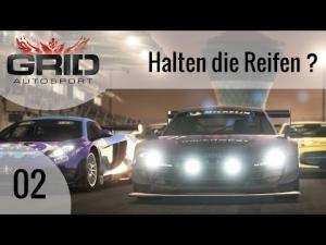 GRID Autosport #02 - Halten die Reifen? | Let's Play GRID Autosport [HD]