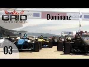 GRID Autosport #03 - Dominanz | Let's Play GRID Autosport [HD]