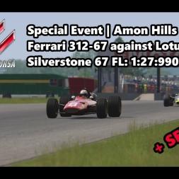 Assetto Corsa | Special Event Amon Hills | Ferrari 312-67 @ Silverstone 67 FL:1:27:990 min