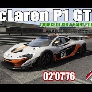 McLaren P1 GTR dans Saint ETIENNE [assetto corsa]