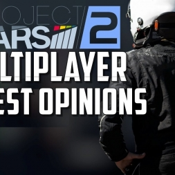 Project Cars 2 Multiplayer - Honest Opinions - PC