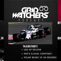 MAX FOUND GUILTY, BRING V8'S BACK - GRID WATCHERS PODCAST #20