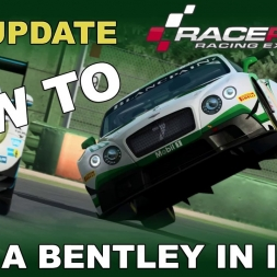 RaceRoom | GTR 3 Update | How to.... | Roll a Bentley in Imola