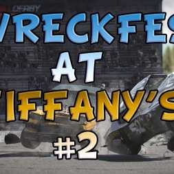 Wreckfest | Wreckfest at Tiffany's #2 | I get destroyed