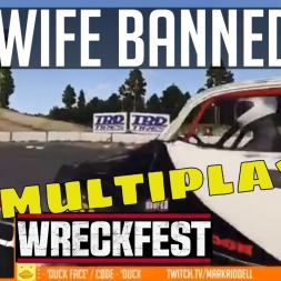 My wife banned me! - Wreckfest multiplayer