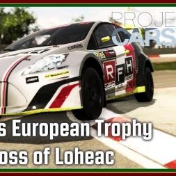 Pcars 2 - RX Lites European Trophy - Rallycross of Loheac - Q2