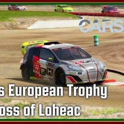 Pcars 2 - RX Lites European Trophy - Rallycross of Loheac - Q3