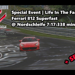 Assetto Corsa | Special Event Life In The Fast Lane | Ferrari 812 Superfast @ Nordschleife 7:17:338