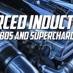 Forced induction: Turbos and Superchargers [ Re-Upload]
