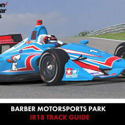 """iRacing Track Guides: IR18 IndyCar at Barber Motorsports Park"""