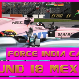 F1 2017 Career Mode Force India - Round 18 Mexico  - Fighting From The Back