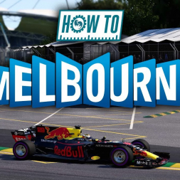 F1 2017 HOW TO: Get Australia Right - What you need to know!!