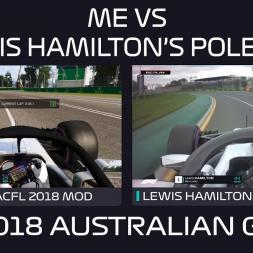 ME VS Lewis Hamilton's Pole Lap | 2018 Australian Grand Prix