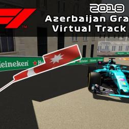 F1 2018 Azerbaijan Grand Prix   Virtual Track Guide   Baku, Azerbaijan   ACFL 2018