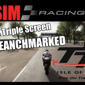 TT Isle of Man PC Triple Screen & 4K Benchmarked