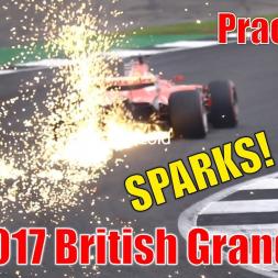 "2017 Formula 1 British Grand Prix - ""SPARKS"" Practice 3 Highlights (All Cars)"
