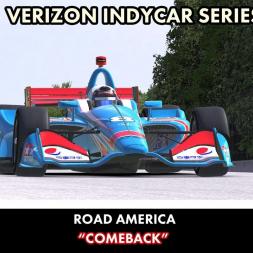 """iRacing: Comeback"" (Verizon IndyCar Series at Road America)"