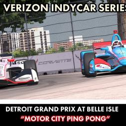 """iRacing: Motor City Ping Pong"" (Verizon IndyCar Series at Belle Isle)"