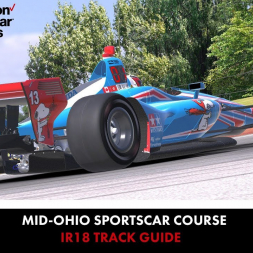 """""""iRacing Track Guide: IR18 IndyCar at Mid-Ohio SportsCar Course"""""""