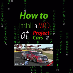 Project Cars 2 * MOD install [How to]