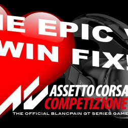 Assetto Corsa Competizione - The 'EPIC WIN' VR fix!