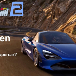 DRIVEN | McLaren 720s | Redefining Supercar? | Project CARS 2 | VR