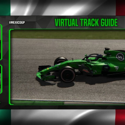 F1 2018 Mexican Grand Prix Virtual Track Guide | Autódromo Hermanos Rodríguez, Mexico | ACFL 2018