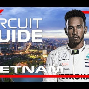 2020 F1 Vietnamese Grand Prix Virtual Track Guide | Hanoi, Vietnam
