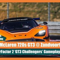 rFactor 2: McLaren 720s @ Zandvoort - Unedited Gameplay