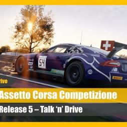 Assetto Corsa Competizione Talk 'n' Drive (Release 5)