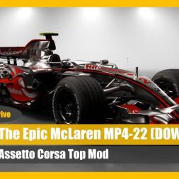 The McLaren MP4-22: Assetto Corsa Mod Talk 'n' Drive (DOWNLOAD)